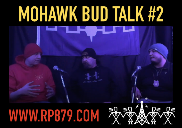Mohawk Bud Talk – Episode 2